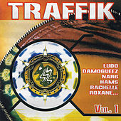 Play & Download Traffik, Vol. 1 by Various Artists | Napster
