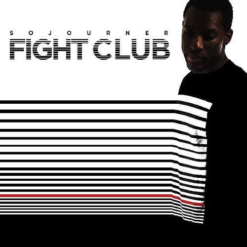 Play & Download Fight Club by Sojourner | Napster