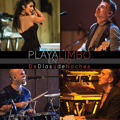 Play & Download De Días y de Noches (En Vivo Centro Cultural Roberto Cantoral) by Playa Limbo | Napster