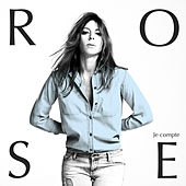 Play & Download Je compte by Rose (FR) | Napster