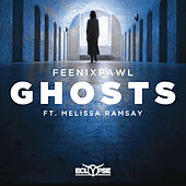 Ghosts (feat. Melissa Ramsay) by Feenixpawl