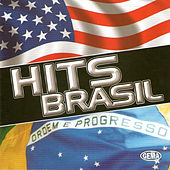 Play & Download Hits Brasil by Various Artists | Napster