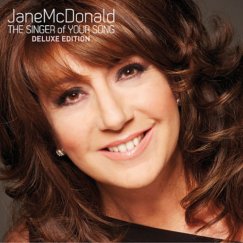 Play & Download The Singer of Your Song by Jane Mcdonald | Napster