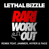 Play & Download Rari WorkOut by Lethal Bizzle | Napster