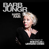 Play & Download Hard Rain by Barb Jungr | Napster
