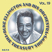 Play & Download The Treasury Shows, Vol. 19 by Duke Ellington | Napster