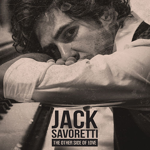 Play & Download The Other Side of Love by Jack Savoretti | Napster