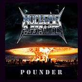 Play & Download Pounder by Nuclear Assault | Napster
