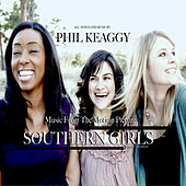 Play & Download Southern Girls by Phil Keaggy | Napster