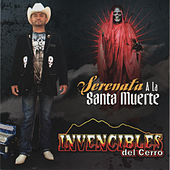 Serenata a la Santa Muerte by Invencibles Del Cerro