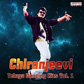 Play & Download Chiranjeevi: Telugu Dancing Hits, Vol. 1 by Various Artists | Napster
