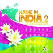 Made in India 2, Vol. 2 (compiled & mixed by Gülbahar Kültür) by Various Artists