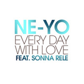 Play & Download Every Day With Love by Ne-Yo | Napster