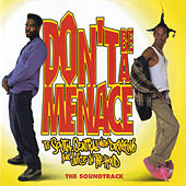 Don't Be A Menace To South Central While Drinking Your Juice In The Hood (Original Motion Picture Soundtrack) von Various Artists