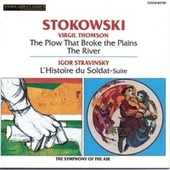 Play & Download Thomson: Film Music; Stravinsky: L'Histoire du Soldat Suite by Leopold Stokowski | Napster