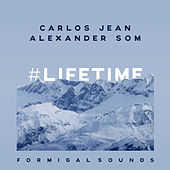 Play & Download Lifetime (Formigal Sounds) by Carlos Jean | Napster