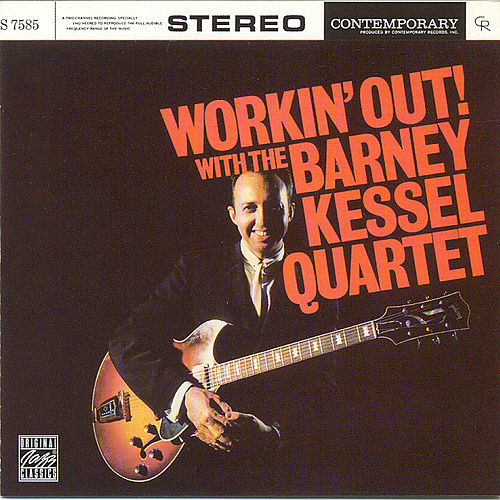 Play & Download Workin' Out! by Barney Kessel | Napster
