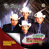 Play & Download Tu delirio by Los Alegres De La Sierra | Napster