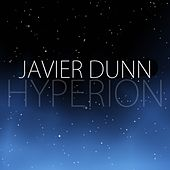 Play & Download Hyperion - EP by Javier Dunn | Napster