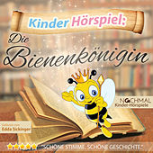 Play & Download Kinder-Hörspiel: Die Bienenkönigin by Kinder Lieder | Napster