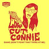 Play & Download Diane (Don't Point That Thing at Me) by Low Cut Connie | Napster