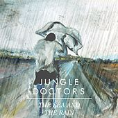 Play & Download The Sea and the Rain by Jungle Doctors | Napster