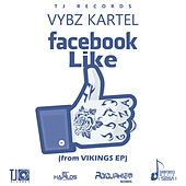 Play & Download Facebook Like - Single by VYBZ Kartel | Napster
