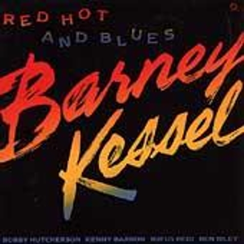Play & Download Red Hot And Blues by Barney Kessel | Napster