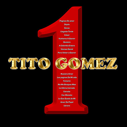 Play & Download 1 by Tito Gomez | Napster