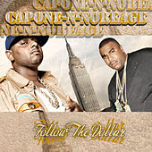 Play & Download Follow The Dollar by Capone-N-Noreaga | Napster