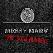 Trap Doin Numberz by Messy Marv