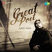 Play & Download Great Poet - Kaifi Azmi by Various Artists | Napster