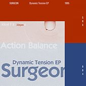 Play & Download Dynamic Tension EP (2014 Remaster) by Surgeon | Napster