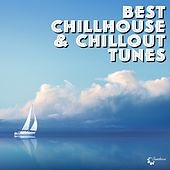 Play & Download Best Chillout & Chillhouse Tunes by Various Artists | Napster