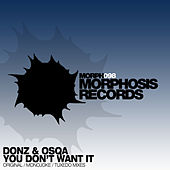 Play & Download You Don't Want It by The Donz | Napster