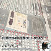 Play & Download Promise You'll Stay by Lukie D | Napster