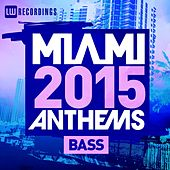 Miami 2015 Anthems: Bass - EP by Various Artists