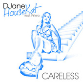 Play & Download Careless by DJane HouseKat | Napster