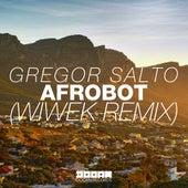 Play & Download Afrobot (Wiwek Remix) by Gregor Salto | Napster
