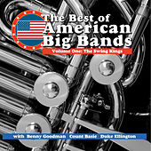 Play & Download The Best Of American Big Band - Vol 1 The Swing Kings by Various Artists | Napster