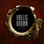 Play & Download 3 Shots by Hollis Brown | Napster