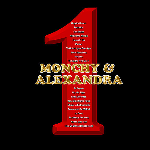 Play & Download 1 by Monchy & Alexandra | Napster