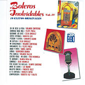 Boleros Inolvidables, Vol. 4 by Various Artists