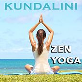 Play & Download Kundalini Zen Yoga by Various Artists | Napster