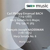 Play & Download C.P.E. Bach & Naderman: Harp Sonatas by Maria Graf | Napster