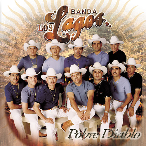Play & Download 222Pobre Diablo by Banda Los Lagos | Napster