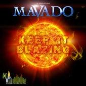 Keep It Blazing by Mavado