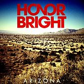 Play & Download Arizona by Honor Bright | Napster