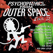 Psychopathics from Outer Space Part 2 by Various Artists