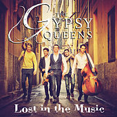 Play & Download Lost In the Music by Gypsy Queens | Napster